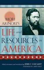 Mori Arinori's Life and Resources in America - Arinori Mori, John E. Van Sant, Akira Iriye