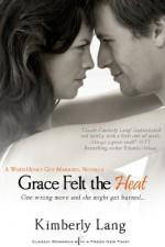 Grace Felt the Heat (Entangled Indulgence) - Kimberly Lang