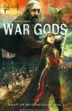 War Gods (East of Byzantium:, Vol. 1) - Roger Kupelian, Dan Panosian