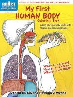 BOOST My First Human Body Coloring Book - Patricia J. Wynne, Donald M. Silver