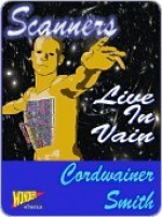 Scanners Live in Vain - Cordwainer Smith