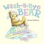 Wash-A-Bye Bear. Thomas Docherty - Thomas Docherty