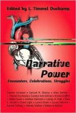 Narrative Power: Encounters, Celebrations, Struggles - L. Timmel Duchamp