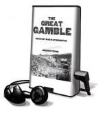 The Great Gamble: The Soviet War in Afghanistan - Gregory Feifer, Robertson Dean