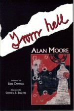 From Hell: The Compleat Scripts - Alan Moore, Eddie Campbell, Stephen R. Bissette