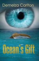 Ocean's Gift - Demelza Carlton