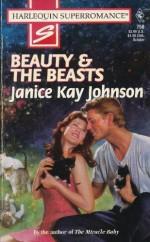 Beauty & the Beasts - Janice Kay Johnson