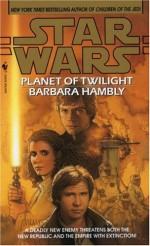 Planet of Twilight - Barbara Hambly