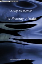 The Memory Of Water - Shelagh Stephenson, Steve Lewis