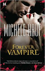 Forever Vampire - Michele Hauf