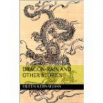 Dragon-Rain and other stories - Eileen Kernaghan