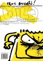 Wilq Superbohater: Tłuc buców! - Tomasz Minkiewicz, Bartosz Minkiewicz