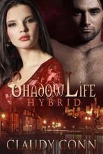 Shadowlife-Hybrid - Claudy Conn