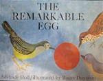 The Remarkable Egg - Adelaide Holl, Roger Duvoisin