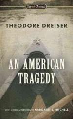 An American Tragedy - Theodore Dreiser, Richard R. Lingeman