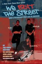 We Beat the Street: How a Friendship Pact Led to Success - Sampson Davis, George Jenkins, Sharon M. Draper, Rameck Hunt
