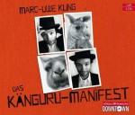 Das Känguru-Manifest: Ungekürzte Autorenlesung von Kling. Marc-Uwe (2011) Audio CD - Kling. Marc-Uwe