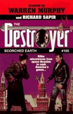 Scorched Earth - Will Murray, Warren Murphy, Richard Ben Sapir