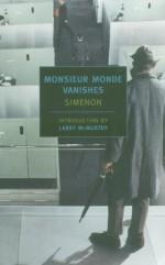 Monsieur Monde Vanishes - Georges Simenon, Jean Stewart, Larry McMurtry