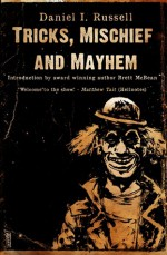 Tricks, Mischief and Mayhem - Daniel I. Russell, Joe Mynhardt, Brett McBean