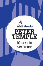 Ithaca in My Mind: Allen & Unwin shorts - Peter Temple