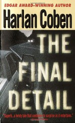 The Final Detail - Harlan Coben