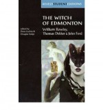 The Witch of Edmonton - William Rowley, John Ford