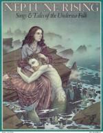 Neptune Rising: Songs and Tales of the Undersea Folk - Jane Yolen, David Wiesner