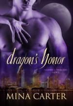 Dragon's Honor - Mina Carter