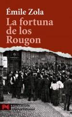 La fortuna de los Rougon - Émile Zola, Esther Benítez