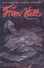 From Hell, Vol. 10 - Alan Moore, Eddie Campbell