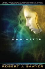 WWW: Watch - Robert J. Sawyer