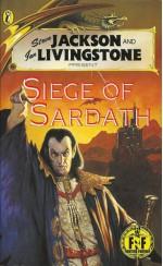 Siege Of Sardath - Keith P. Phillips, Ian Livingstone, Steve Jackson, Pete Knifton, Les Edwards