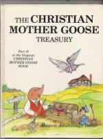 Christian Mother Goose Treasury, Part 2 - Marjorie Ainsborough Decker