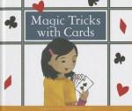 Magic Tricks with Cards - Jenna Lee Gleisner, Kelsey Oseid