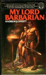 My Lord Barbarian - Andrew J. Offutt