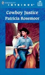 Cowboy Justice (Seven Sins) - Patricia Rosemoor