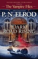 Dark Road Rising - P.N. Elrod
