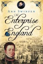 The Enterprise of England (The Chronicles of Christoval Alvarez) (Volume 2) - Ann Swinfen