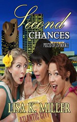 Second Chances: Pieces of Us Book 2 - Lisa Miller