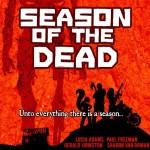 Season of the Dead - Lucia Adams, Paul Freeman, Sharon Van Orman, Gerald Johnston, Meral Mathews