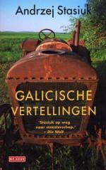 Galicische vertellingen - Andrzej Stasiuk, Karol Lesman