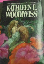 Shanna / The Flame and the Flower / the Wolf and the Dove (Set of 3 Books in Slipcase) - Kathleen E. Woodiwiss