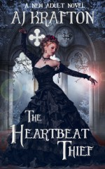 The Heartbeat Thief - A.J. Krafton, Ash Krafton