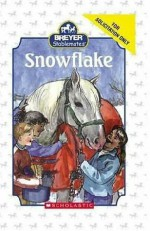 Snowflake (Breyer Stablemates: Growing Reader, Level 3) - Suzanne Weyn, Jacqueline Rogers