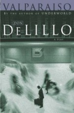 Valparaiso - Don DeLillo