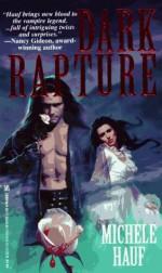 Dark Rapture - Michele Hauf