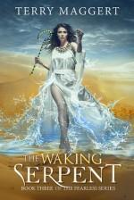 The Waking Serpent - Terry Maggert