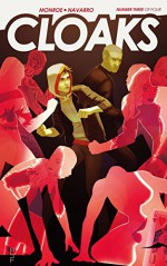 Cloaks #3 (Cloaks: 3) - Caleb Monroe, David Henrie, Mariano Navarro