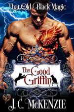 The Good Griffin - J. C. McKenzie